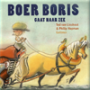Dramales Boer Boris gaat naar zee - groep 1/2