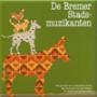 Dramales De Bremer Stadsmuzikanten - groep 3/4