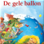Dramales De gele ballon - groep 1/2