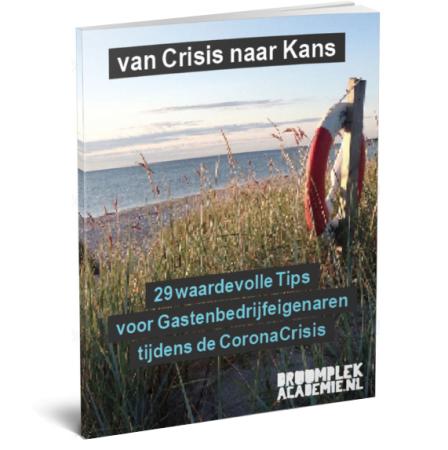 ebook Van Crisis naar Kans - 29 tips voor gastenbedrijven - 2020