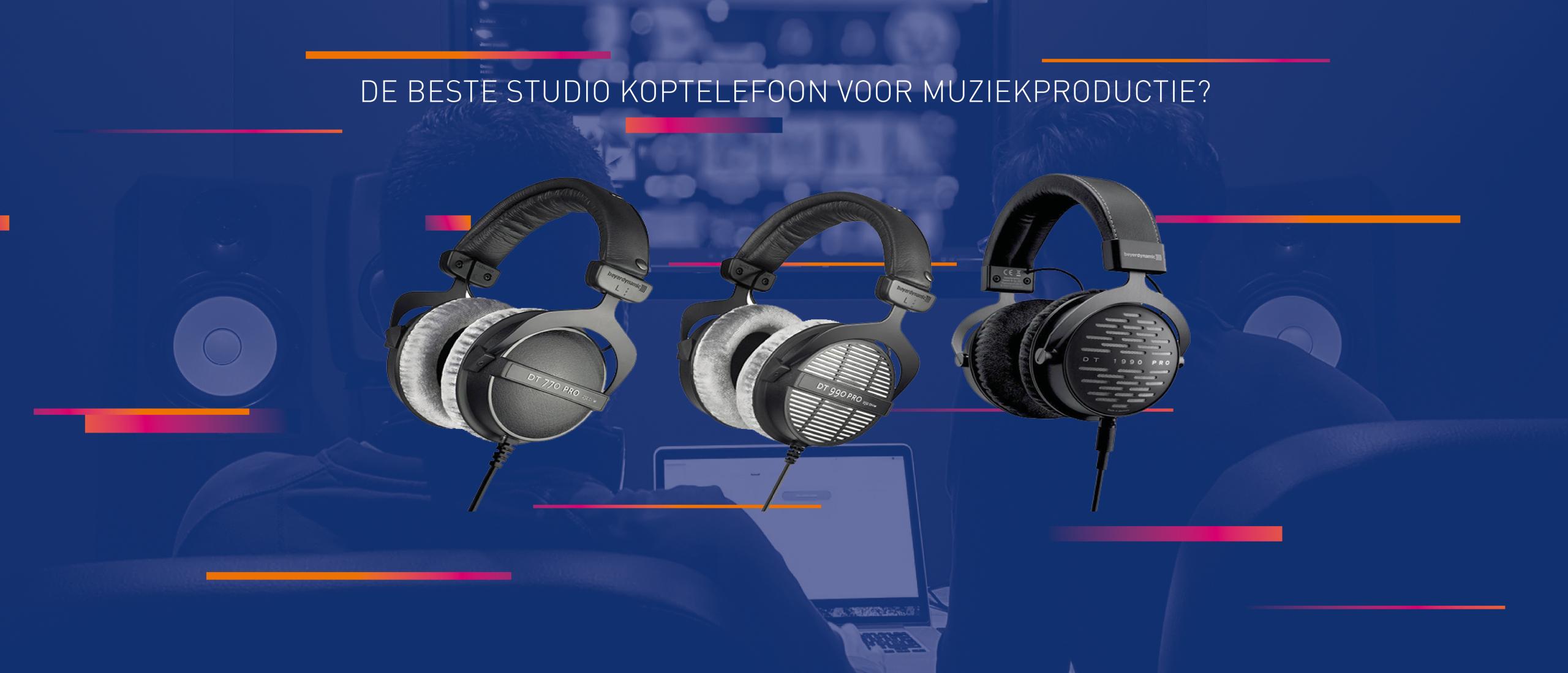 Welke studio koptelefoon is het beste geschikt voor het produceren van muziek?