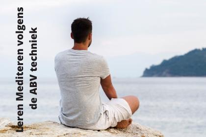 Leren Mediteren volgens de ABV techniek