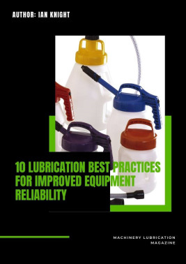 10 lubrication best practices for improved equipment reliability