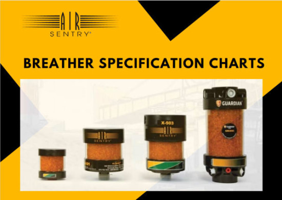 Air Sentry desiccant breathers specification charts