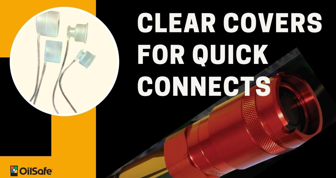 Clear covers for quick connects