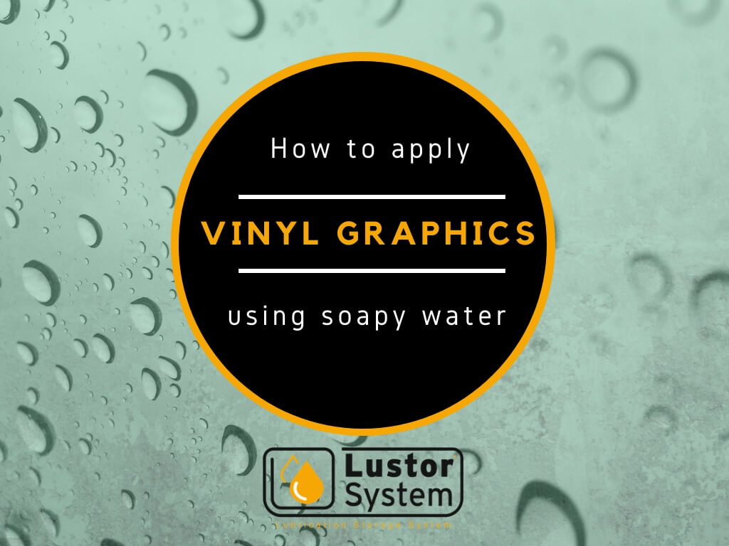 How to apply vinyl graphics to your Lustor system