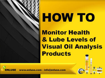 How to monitor health of visual oil analysis products