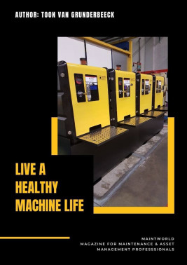 Live a healthy machine life article published in Maintworld