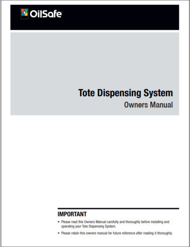 Tote dispensing system manual OilSafe