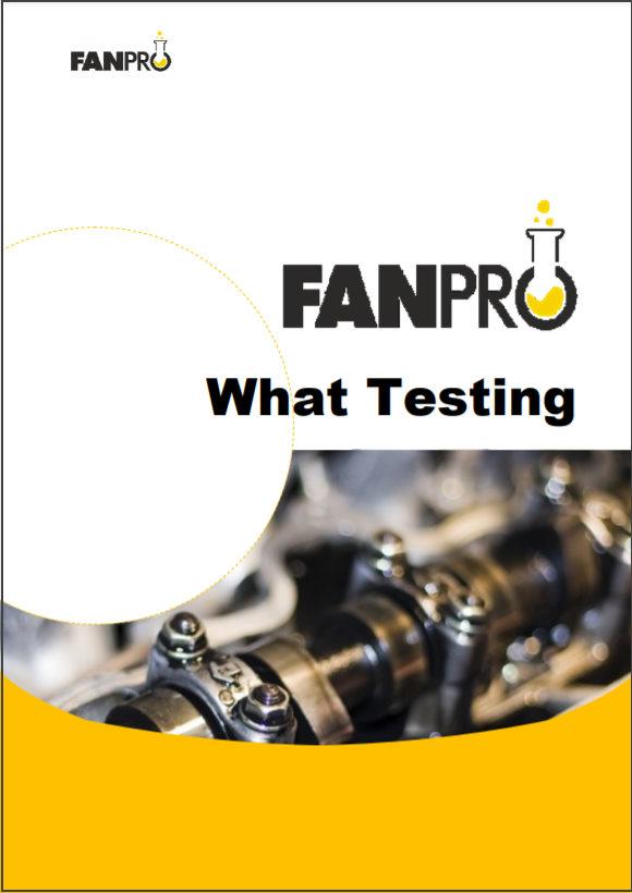 What testing - FanPro