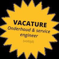 Vacature: Onderhoud en service engineer