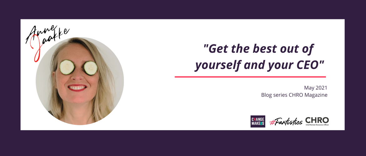 Get the best out of yourself and your CEO!