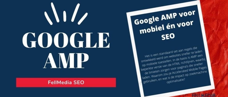 Google AMP voor mobiel én voor SEO