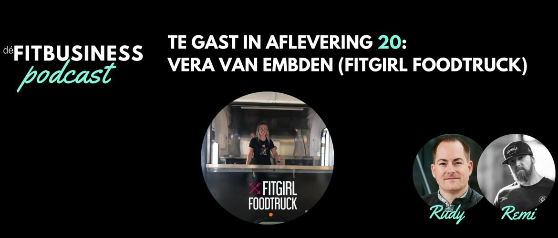 1.20 Vera van Embden: Dromen omzetten naar realiteit met de Fitgirl Foodtruck
