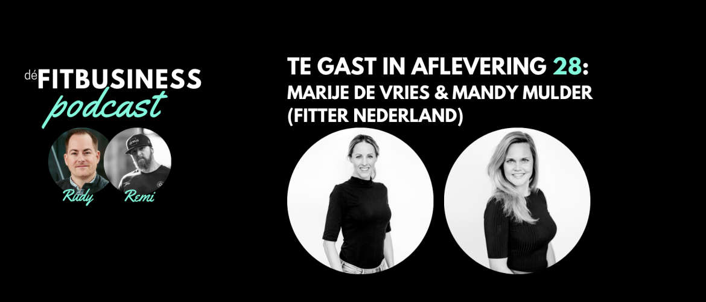 1.28 Marije de Vries en Mandy Mulder: een aflevering over vitaliteit, conceptdenken, kansen voor fitness en meer