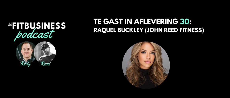 1.30 Raquel Buckley over wat John Reed Fitness nou anders maakt én wat wij ervan kunnen opsteken