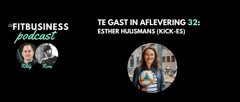1.32 Esther Huijsmans over verbinden en zichtbaarheid, voor vrouwen in de sport (en interessant voor mannen!)