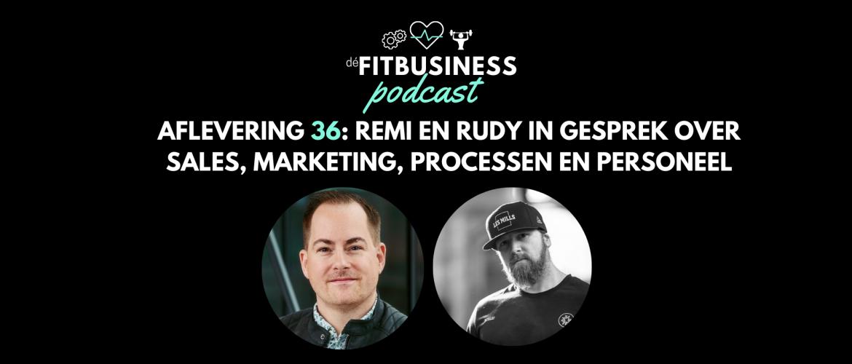 1.36 Remi en Rudy in gesprek over sales, marketing, processen en personeel
