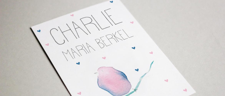 Geboortekaartje Charlie Maria Berkel