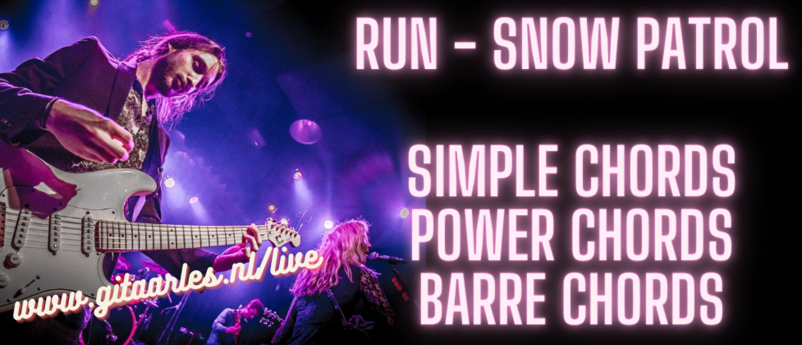 Run van Snow Patrol mee leren spelen met open en barré akkoorden en powerchords