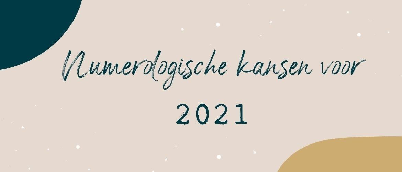 De numerologische kansen voor 2021