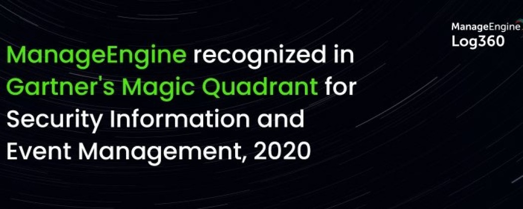 ManageEngine named in Gartner's Magic Quadrant for Security Information and Event Management four years running!