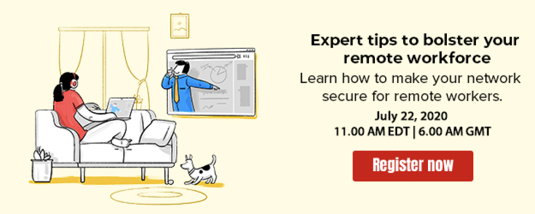 How to track down network faults, combat threats, and accelerate network performance to bolster your remote workforce [Webinar]