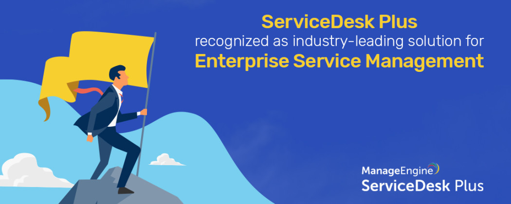 ServiceDesk Plus named Contender in the Enterprise Service Management space by independent research firm