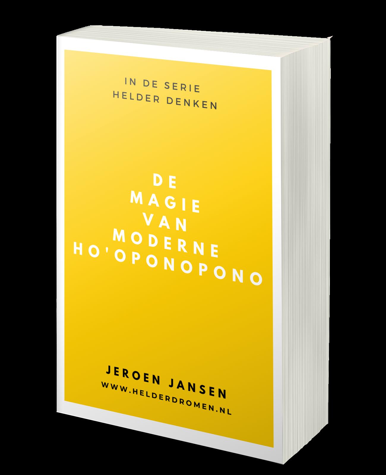 De Magie van Moderne Ho'oponopono