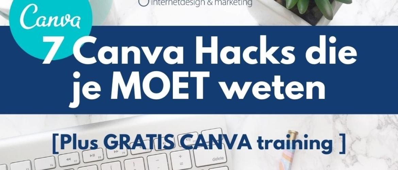 7 Canva Hacks die je MOET weten [PLUS GRATIS CHALLENGE: CANVA leren in 5 dagen]