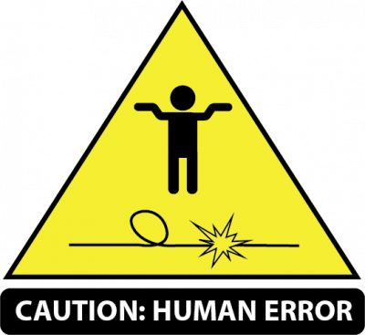 caution: human error