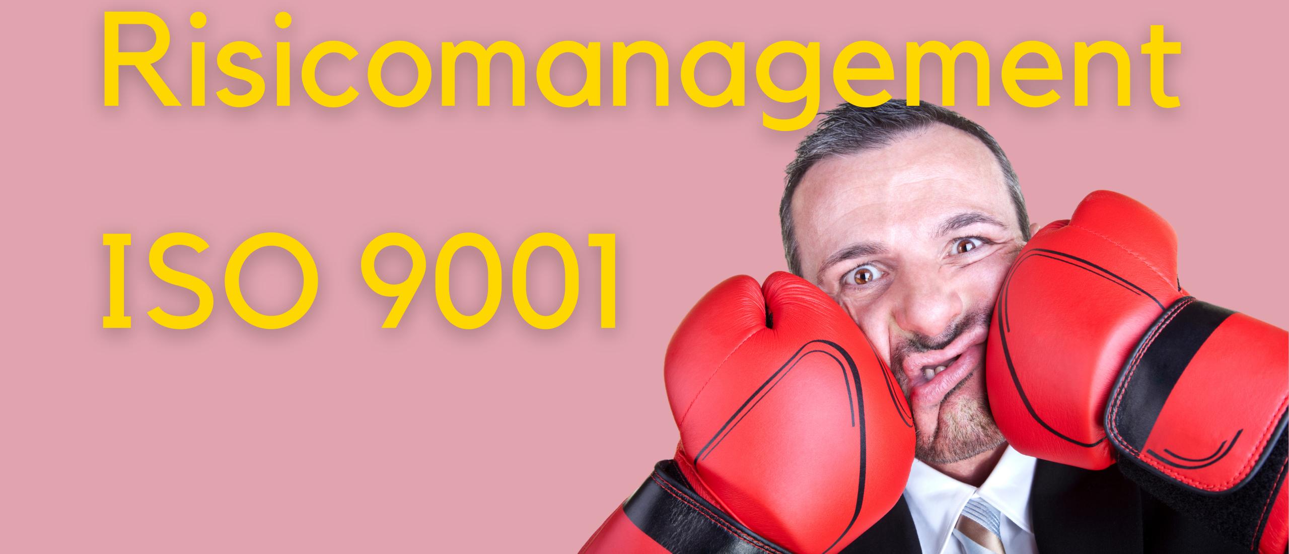 Risicomanagement en de ISO 9001:2015