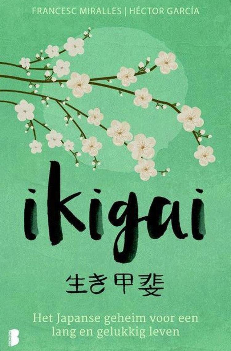 Ikigai | De Betekenis van Ikigai, het model en het boek!