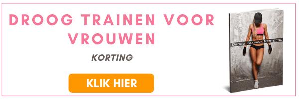 Droog Trainen voor Vrouwen met Korting!