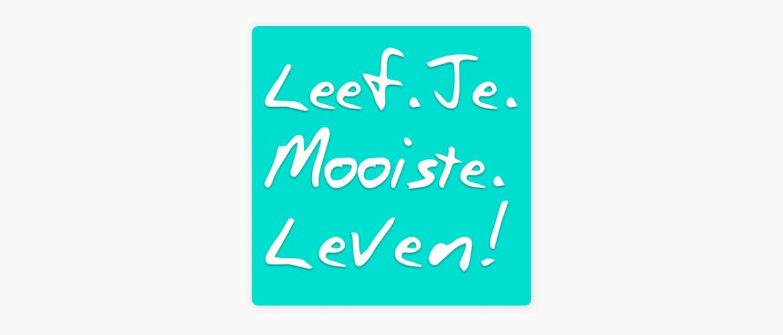Leef Je Mooiste Leven Podcast - Michael Pilarczyk & Cindy Koeman (Podcast Review)
