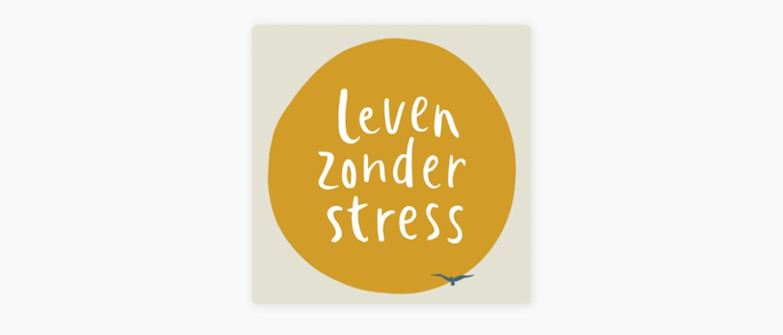 Leven Zonder Stress Podcast - Patrick Kicken (Podcast Review)