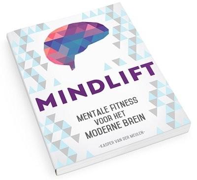 MindLift - Mentale Fitness voor het Moderne Brein - Kasper van der Meulen