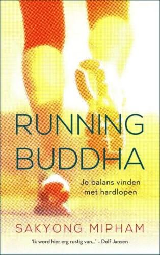 Running Buddha -  Sakyong Mipham