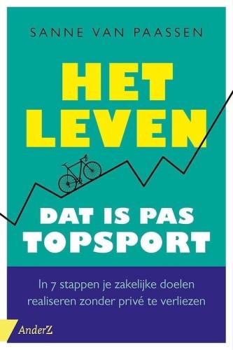Sanne van Paassen - Het leven dat is pas topsport
