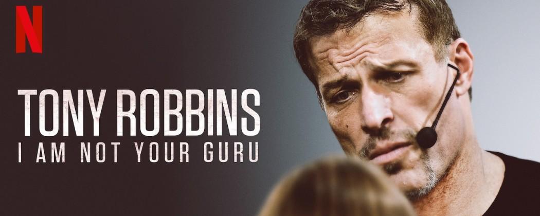 I am not Your Guru - Tony Robbins (Docu Review) + Inzichten