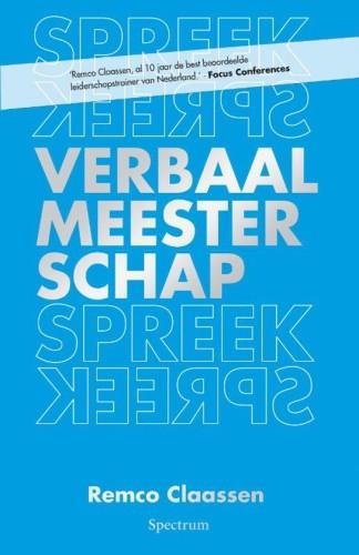 Verbaal Meesterschap - Remco Claassen
