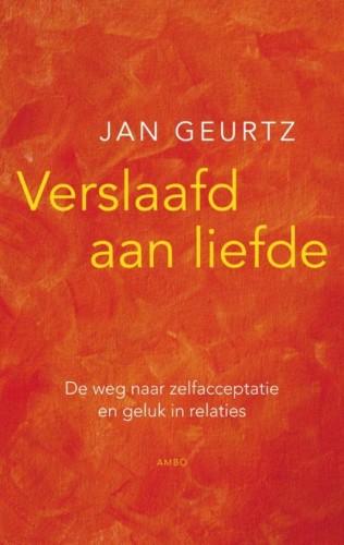 Verslaafd aan liefde - Jan Geurtz