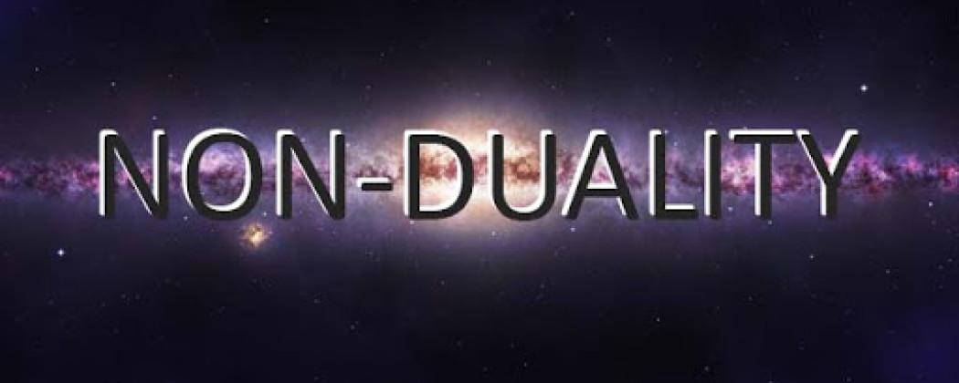 Non Dualiteit   Misschien is Non Dualisme toch geen onzin?