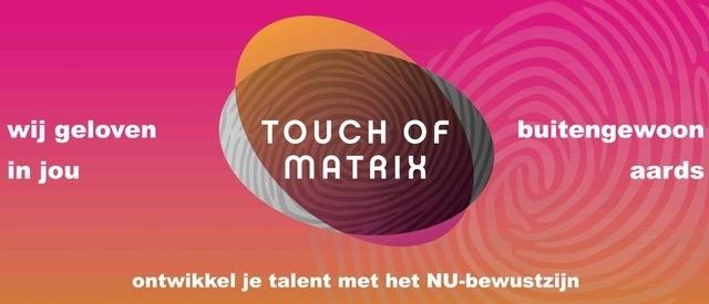 touch of matrix bij joyful you