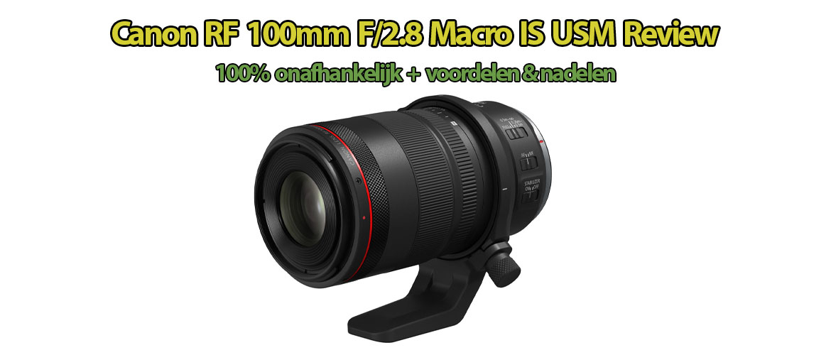 Canon RF 100mm F/2.8 IS USM Review