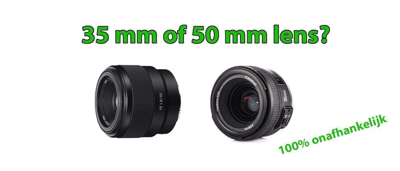 35mm vs 50mm lens, welke is het beste?