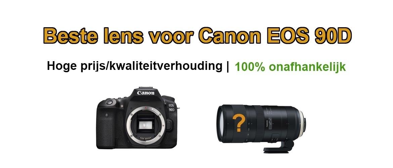 Beste lens voor Canon EOS 90D