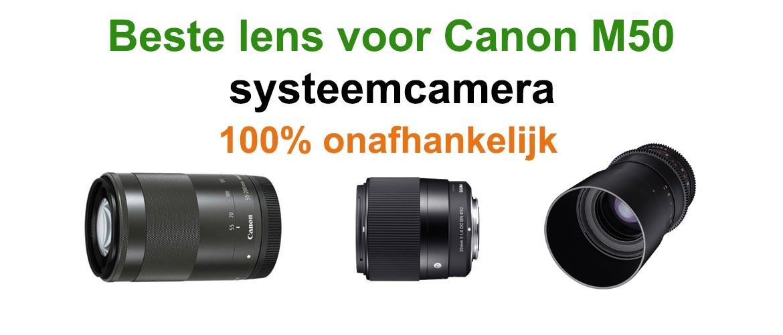 Beste lens voor Canon EOS M50 Systeemcamera