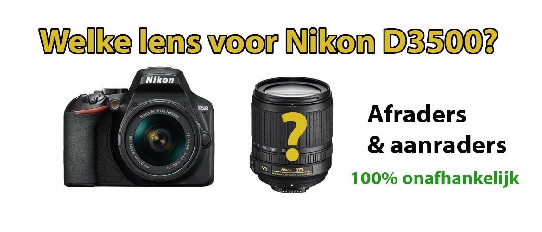 Beste lens voor Nikon D3500 spiegelreflexcamera