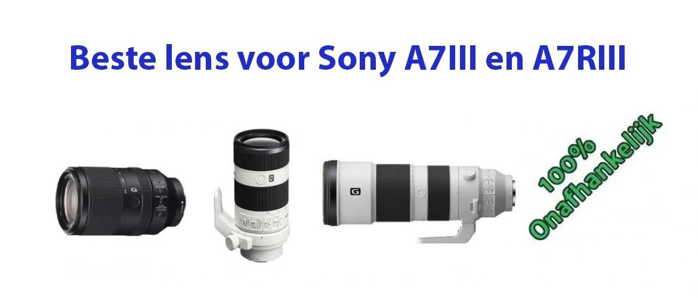 Beste lens voor Sony A7III en Sony A7RIII